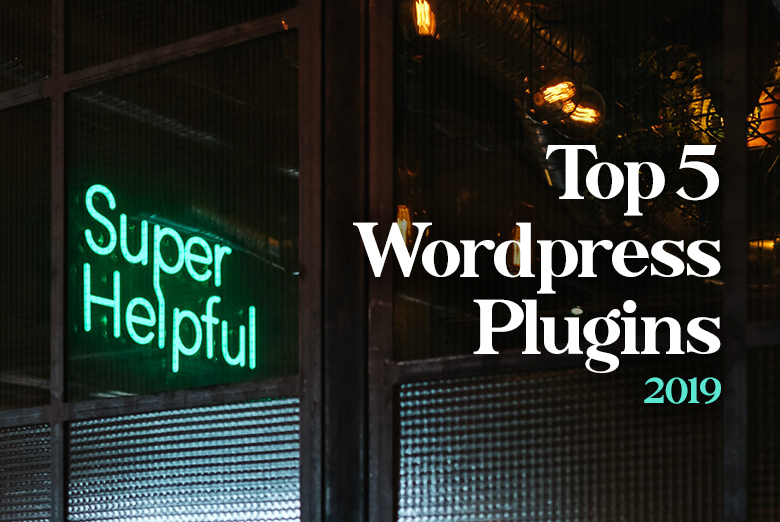 Top 5 Wordpress Plugins 2019