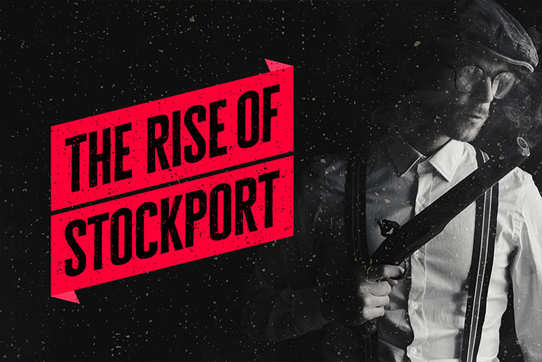 090. The Rise of Stockport
