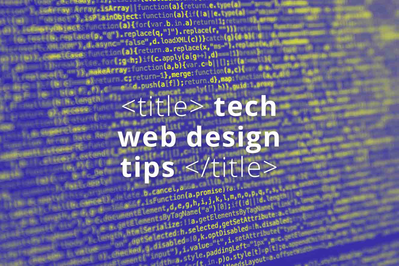 097. Tips on creating a Tech based Website (Web Design Tips)