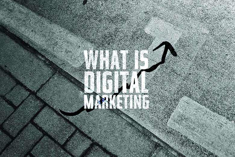 112. What is Digital Marketing?