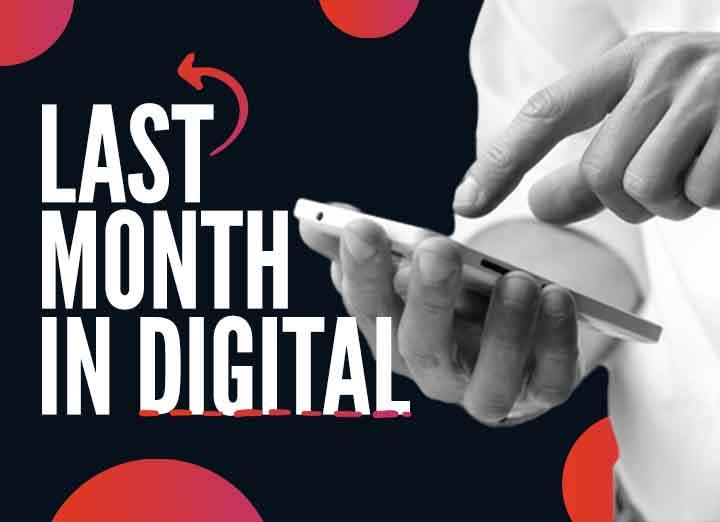 Last Month in Digital – Digital Sector in December 2020