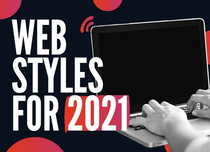 Web Styles in 2021