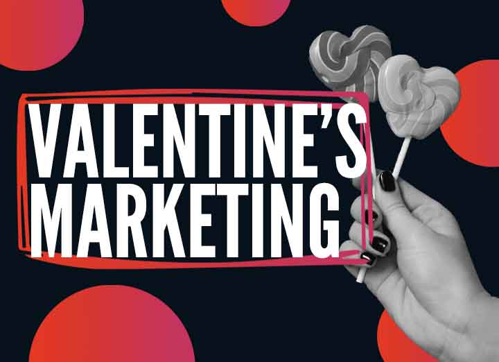 Valentine's Day Marketing