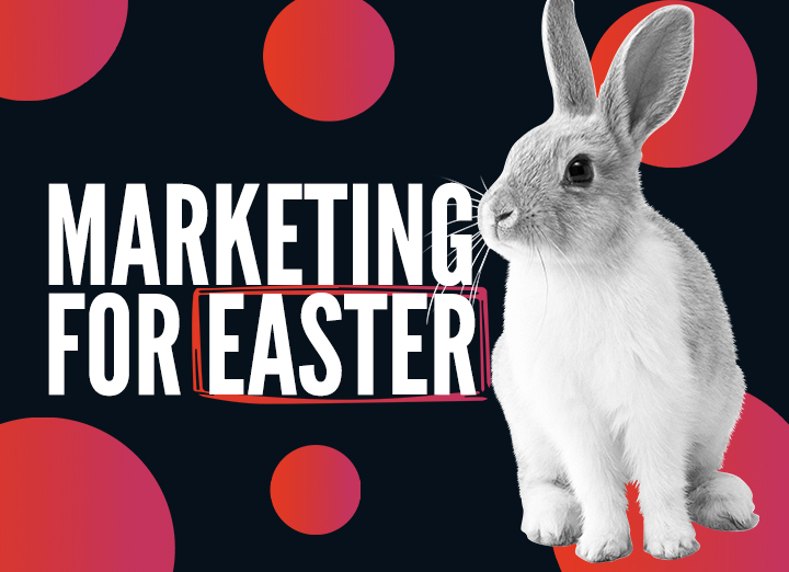 Marketing Ideas for Easter in 2021