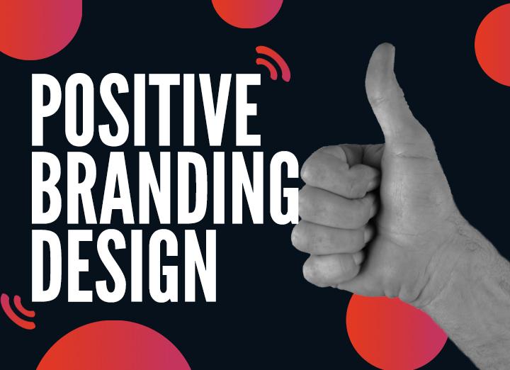 Positive Branding in 2021