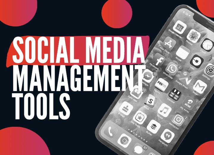 Social Media Management – Top 5 Tools