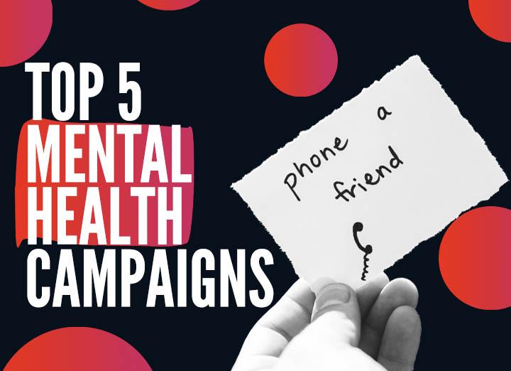 Mental Health Awareness Week Campaigns
