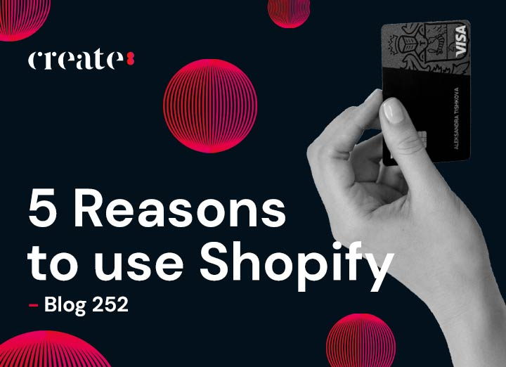 5 Reasons to use Shopify – Shopify Web Designers