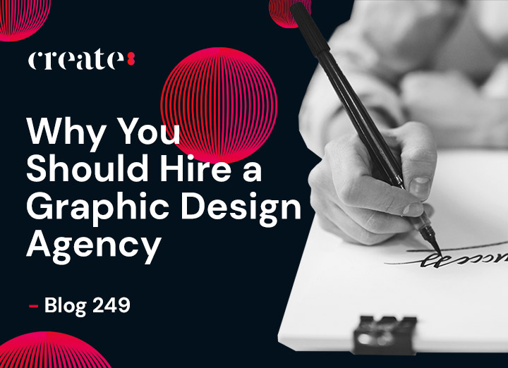 Why You Should Hire a Graphic Design Agency