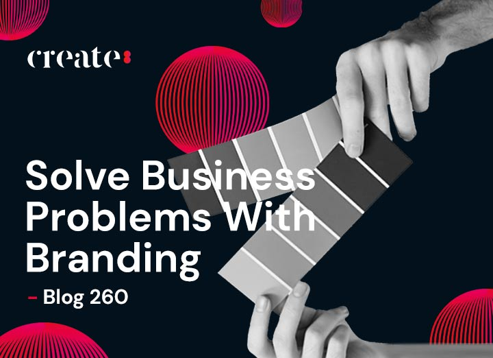 Solve Business Problems With Branding