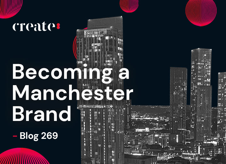 Becoming a Manchester Brand