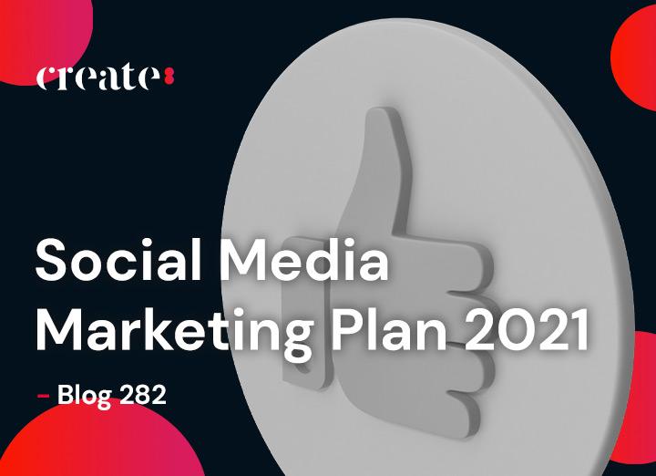 Social Media 2021 Marketing Plan