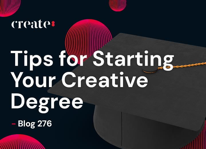 Tips for Starting Your Creative Degree