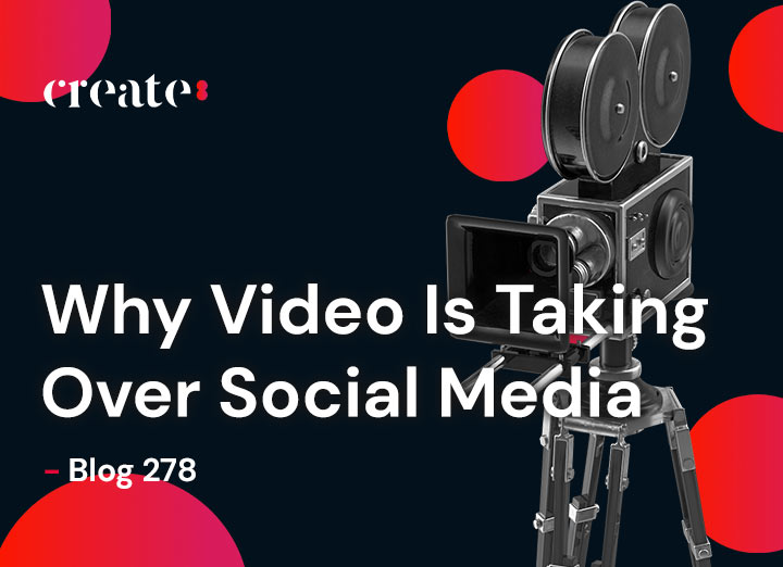 Why Video Is Taking Over Social Media