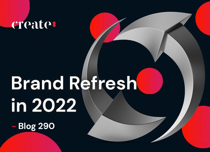 Brand Refresh in 2022